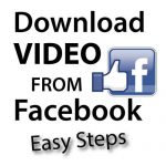 How to Download Video from Facebook – Easy Steps